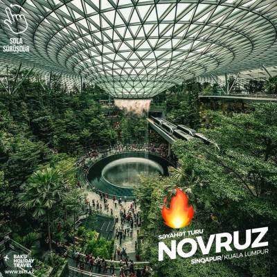 Novruz tour to Singapore and Malaysia